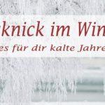 Picknick im Winter – ab in den Schnee