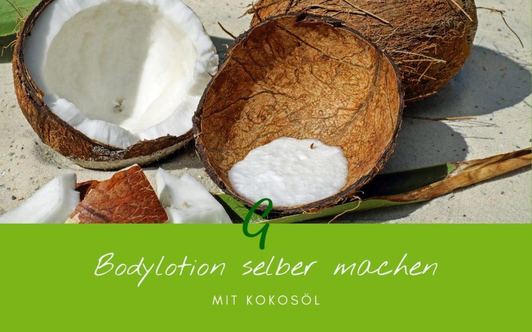 Kokosöl Körperpflege zu Hause selber machen