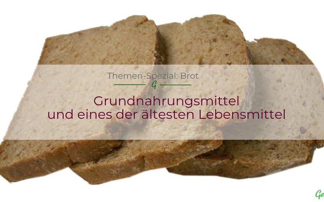 Brot – eines der ältesten Lebensmittel