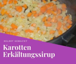 Erkältungssirup aus Karotten selber machen