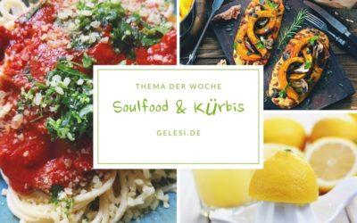 Meine Woche: Soulfood & gesunder Kürbis