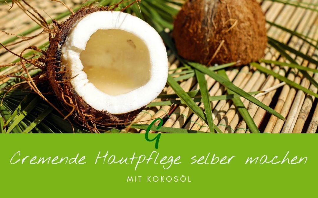 Cremende Hauptpflege aus Kokosöl selber machen