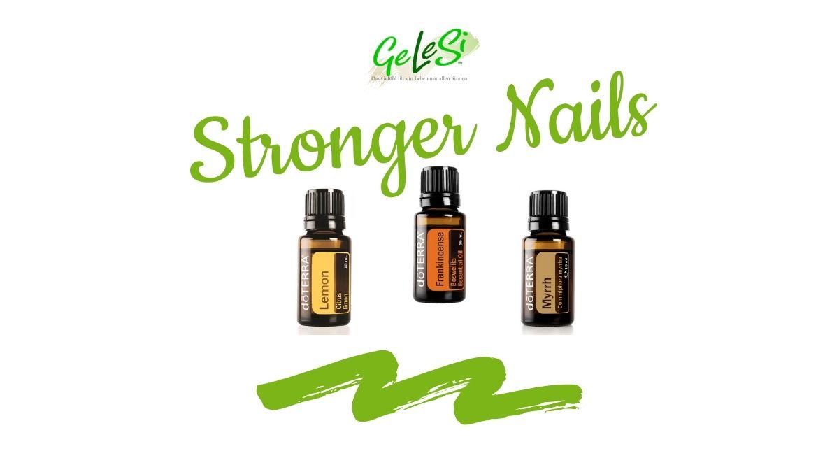 stronger Nails dank ätherischen Ölen